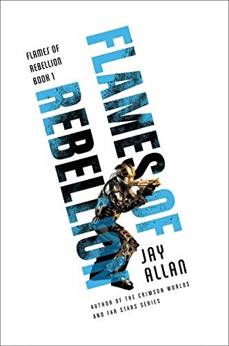 Jay Allan Flames Of Rebellion