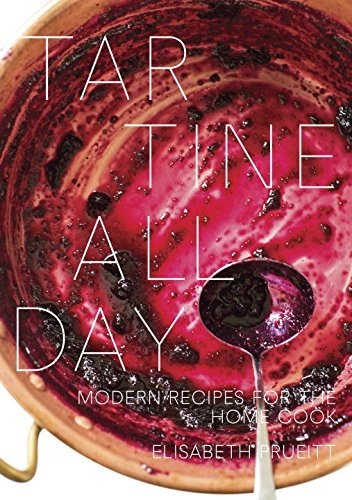 Elisabeth Prueitt Tartine All Day Modern Recipes For The Home Cook