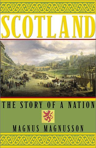 Magnus Magnusson Scotland The Story Of A Nation