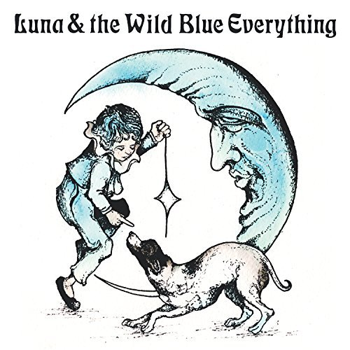 Mat Kerekes Luna & The Wild Blue Everythin