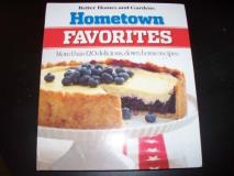 Better Homes And Gardens Hometown Favorites More Than 120 Delicious Down H