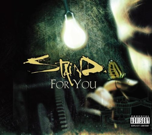 Staind For You