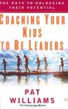 Wooden John Williams Pat Coaching Your Kids To Be Leaders The Keys To Unlo