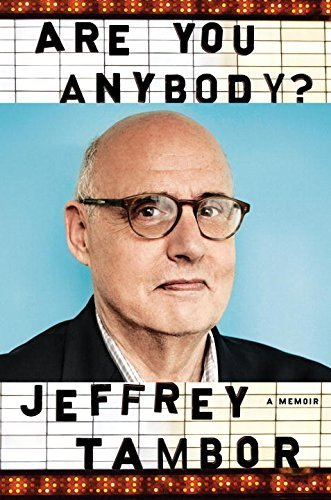 Jeffrey Tambor Are You Anybody A Memoir