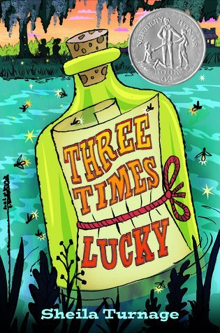 Sheila Turnage Three Times Lucky (newbery Honor Book)