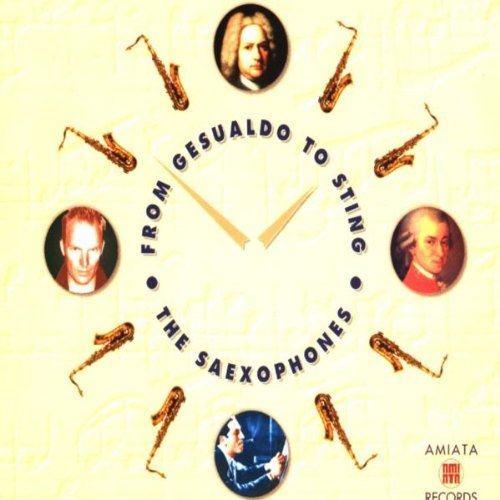 The Saexophones From Gesualdo To Sting