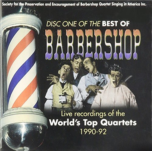 The Best Of Barbershop Disc One (1990 92) The Best Of Barbershop Disc One (1990 92)