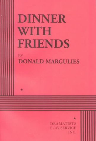 Donald Margulies Dinner With Friends