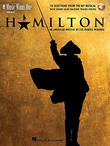 Lin Manuel Miranda Hamilton 10 Selections From The Hit Musical Music Minus One Vocals
