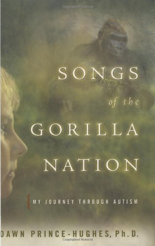 Dawn Prince Hughes Songs Of The Gorilla Nation My Journey Through Au