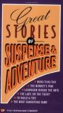 Great Stories Of Suspense & Adventure