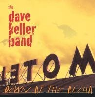 The Dave Keller Band Down At The Aloha