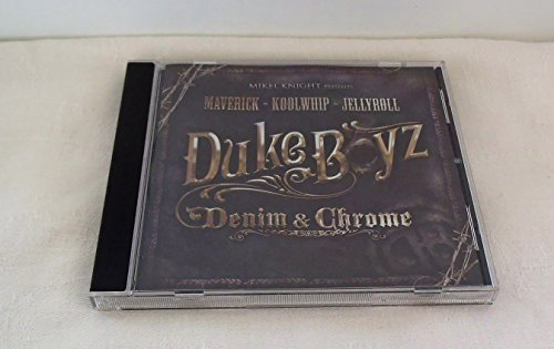 Duke Boyz Denim & Chrome