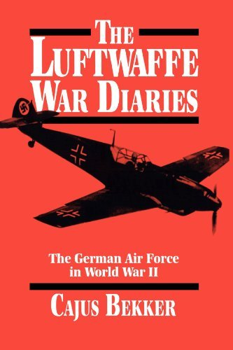 Cajus Bekker The Luftwaffe War Diaries