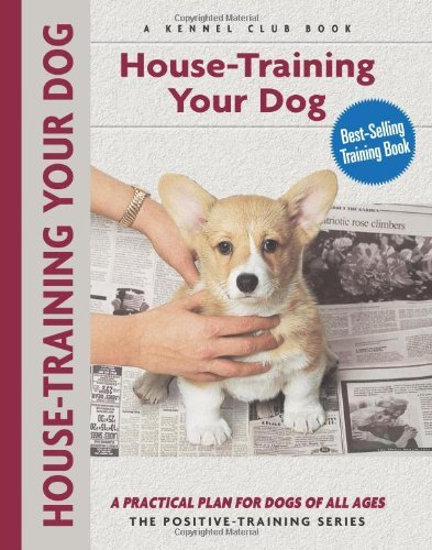 Charlotte Schwartz House Training Your Dog A Practical Plan For Dogs Of All Ages