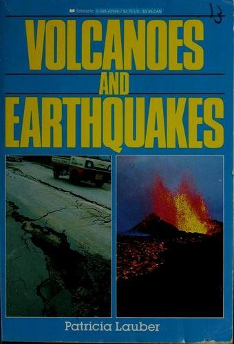 Patricia Lauber Volcanoes And Earthquakes