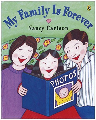 Nancy Carlson My Family Is Forever