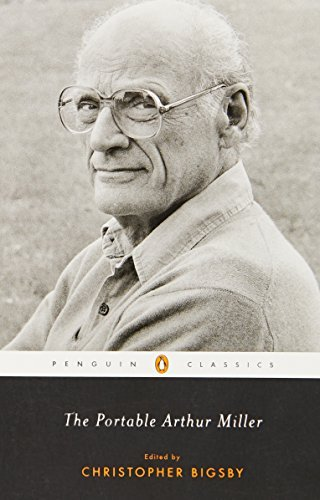 Arthur Miller The Portable Arthur Miller Revised