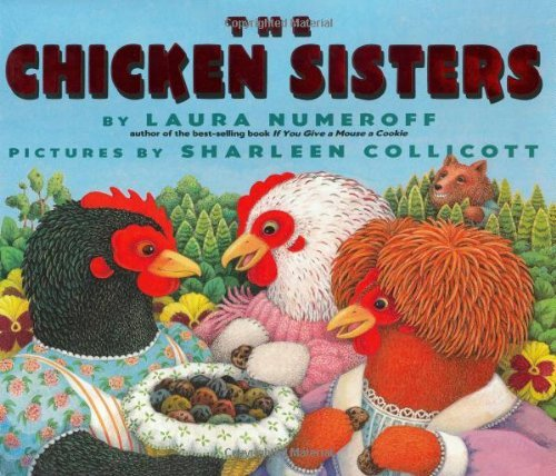 Laura Numeroff The Chicken Sisters