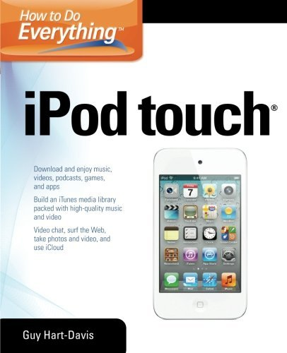 Guy Hart Davis How To Do Everything Ipod Touch