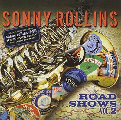 Sonny Rollins Vol. 2 Road Shows Vol. 2 Road Shows
