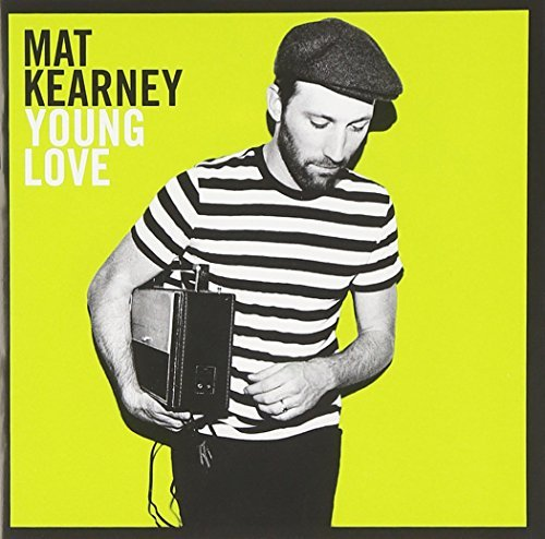 Mat Kearney Young Love