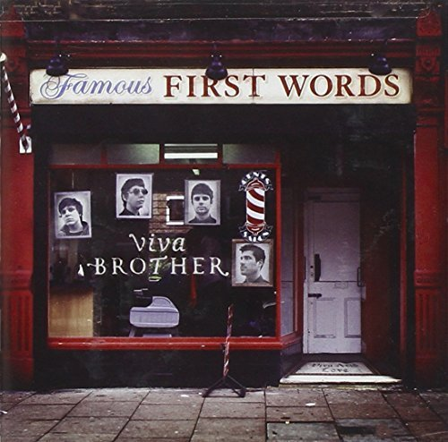 Viva Brother Famous First Words