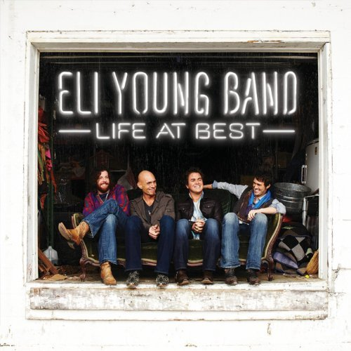 Eli Young Band Life At Best