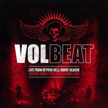Volbeat Live From Beyond Hell Above He
