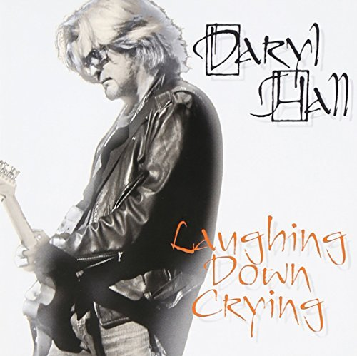 Daryl Hall Laughing Down Crying