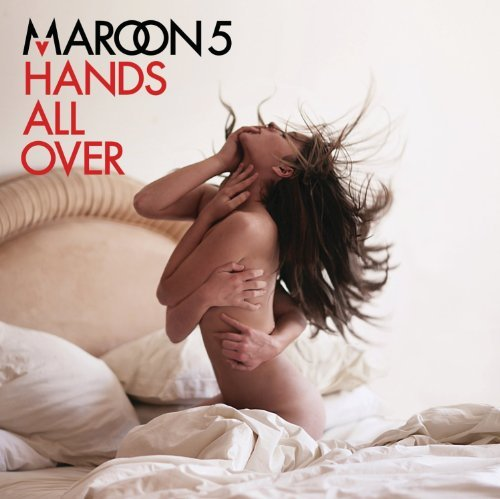 Maroon 5 Hands All Over Hands All Over