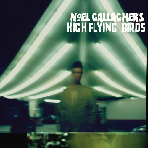 Noel High Flying Bir Gallagher Noel Gallagher's High Flying B