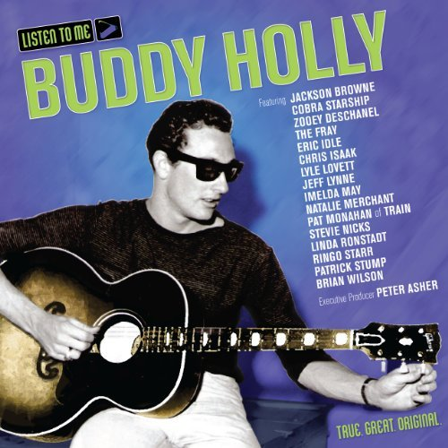 Listen To Me Buddy Holly Listen To Me Buddy Holly