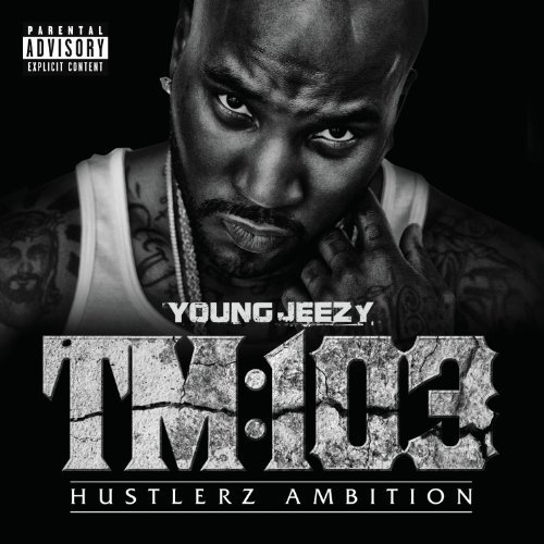 Young Jeezy Tm 103 Explicit Version Deluxe Ed.