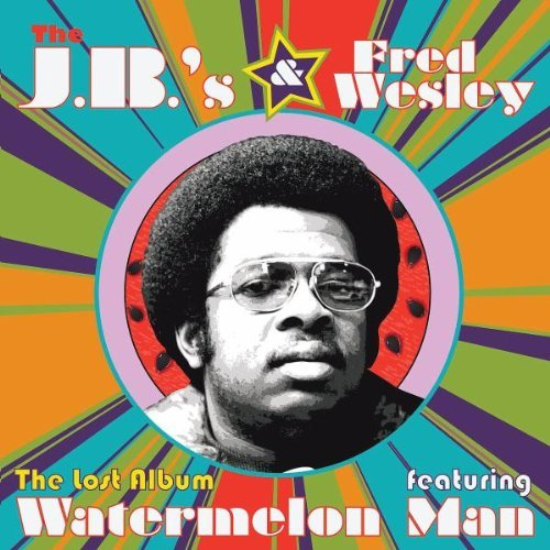 Fred & The J.B.'s Wesley Lost Album Feat. Watermelon Man