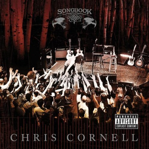 Chris Cornell Songbook Explicit Version