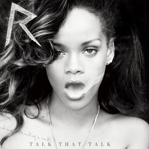Rihanna Talk That Talk Clean Version Deluxe Ed.