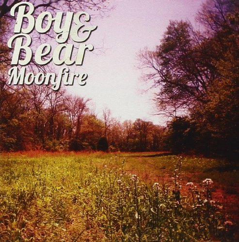 Boy & Bear Moonfire Import Eu Import Eu