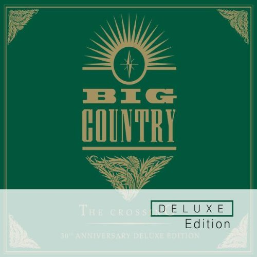 Big Country Crossing Deluxe Edition Import Eu