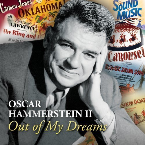 Hammerstein Oscar Ii Oscar Hammerstein Ii Out Of My