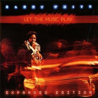 Barry White Let The Music Play Expanded Ed.