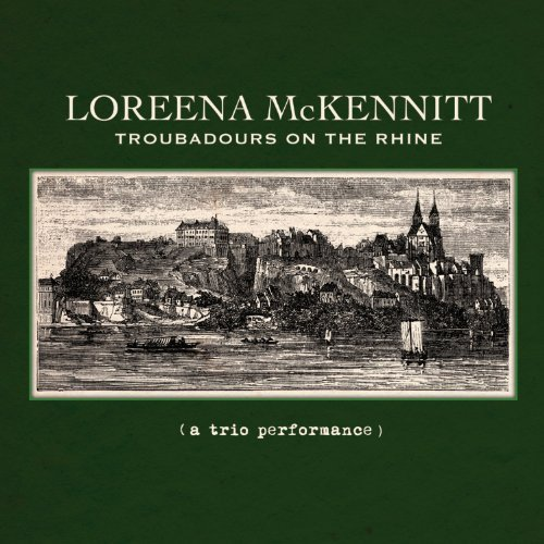 Loreena Mckennitt Troubadours On The Rhine