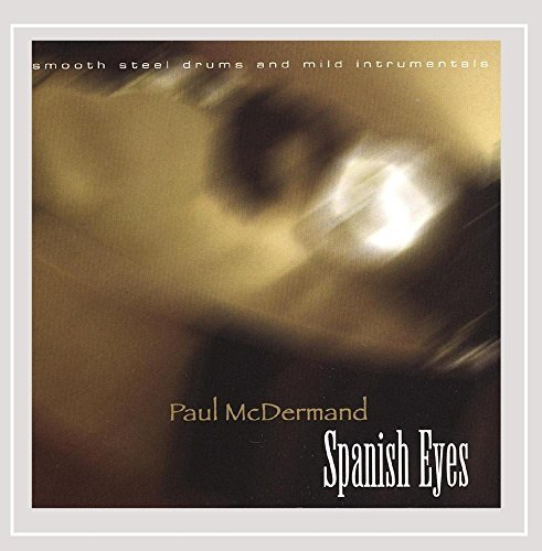 Paul Mcdermand Spanish Eyes