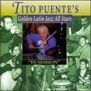 Tito Puente Golden Latin Jazz All Stars In