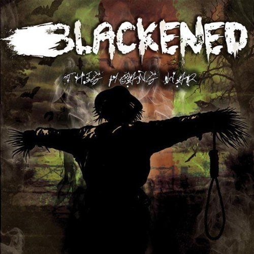 Blackened This Means War