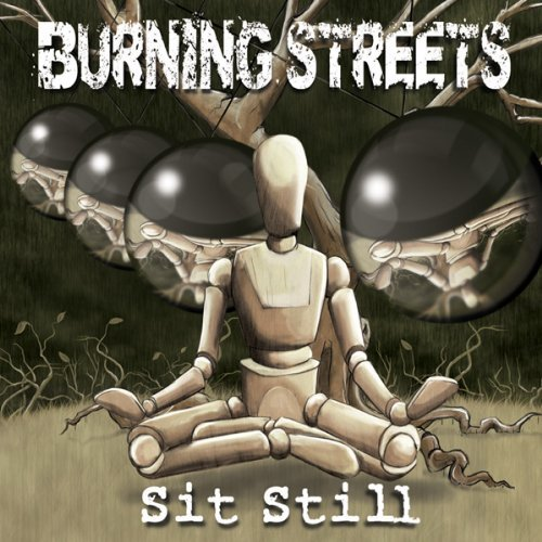 Burning Streets Sit Still