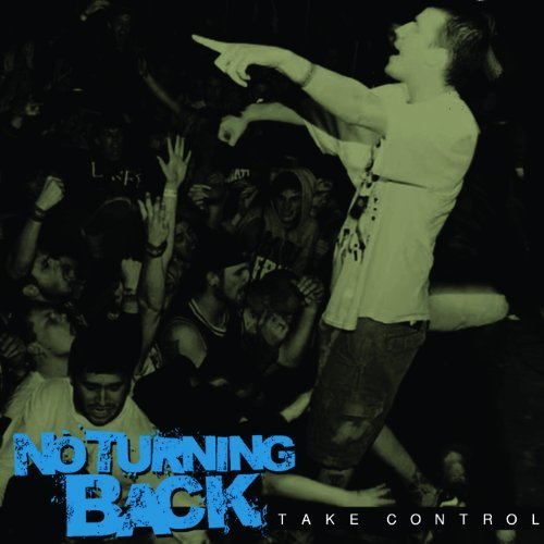 No Turning Back Take Control