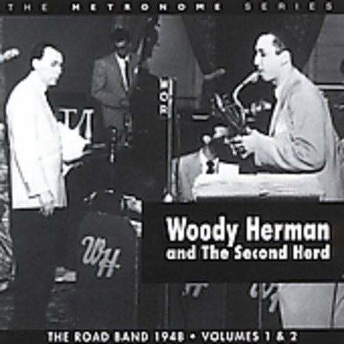 Woody & The Second Herd Herman Vol. 1 2 Road Band 1948 2 CD