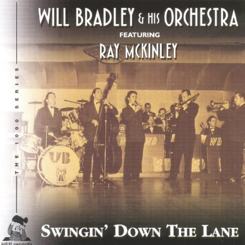 Bradley Will & His Orchestra Swingin' Down The Lane
