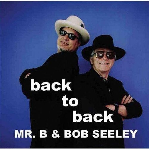 Mr. B & Seeley Back To Back